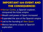 important 1519 event and the consequences
