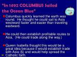 in 1492 columbus sailed the ocean blue