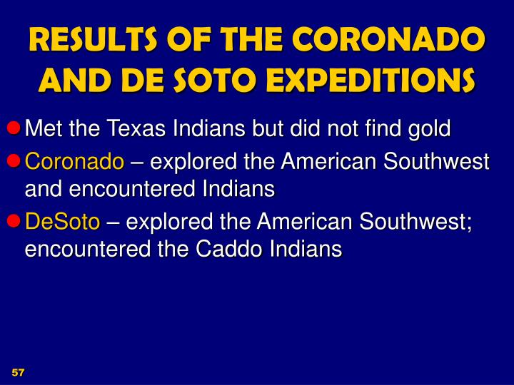 RESULTS OF THE CORONADO AND DE SOTO EXPEDITIONS