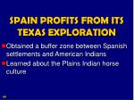 spain profits from its texas exploration1