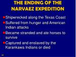 the ending of the narvaez expedition