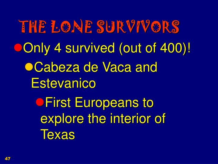 THE LONE SURVIVORS