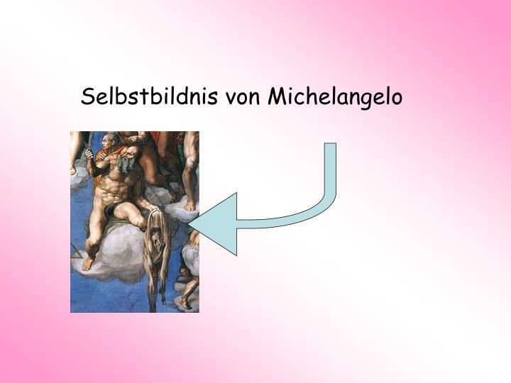 Selbstbildnis von Michelangelo