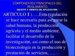 componentes principales del reglamento objeto y ambito de aplicaci n1