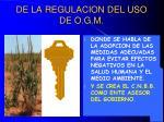 de la regulacion del uso de o g m