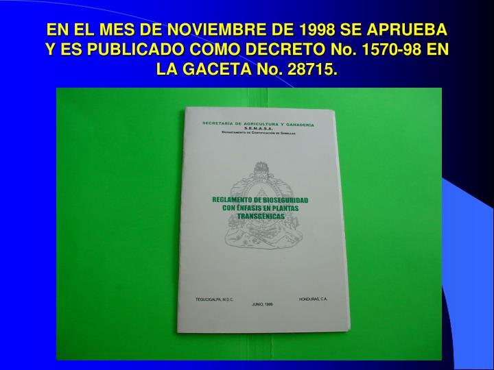 EN EL MES DE NOVIEMBRE DE 1998 SE