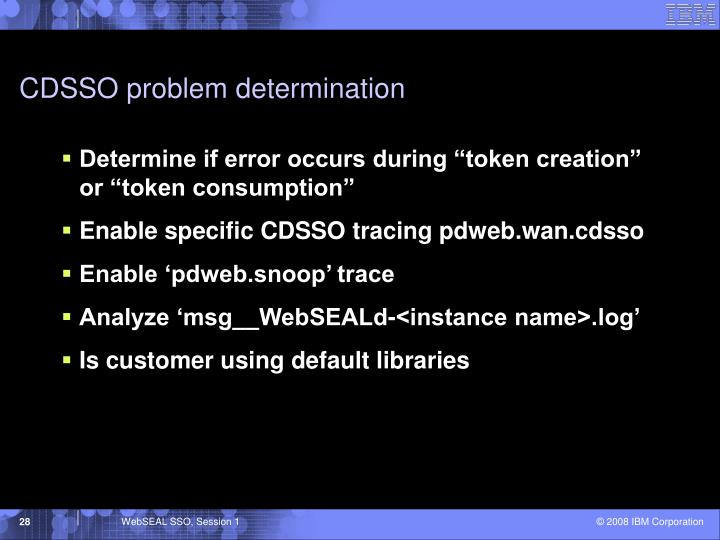 CDSSO problem determination