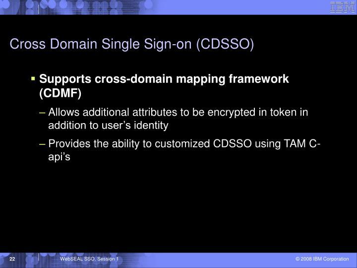 Cross Domain Single Sign-on (CDSSO)
