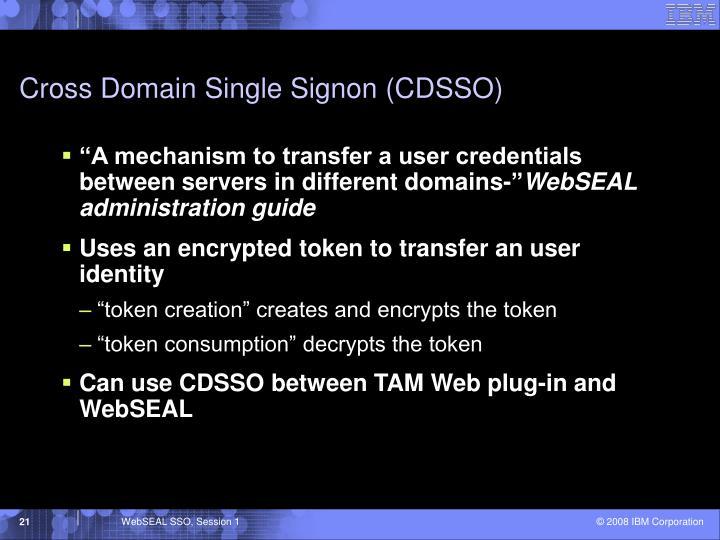 Cross Domain Single Signon (CDSSO)