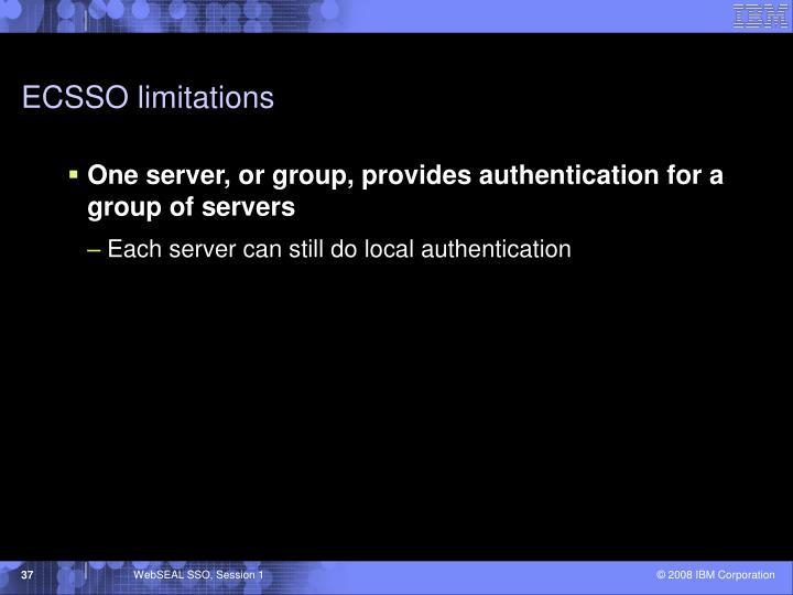 ECSSO limitations