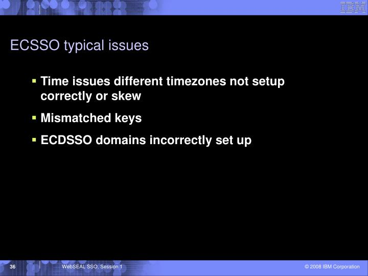 ECSSO typical issues
