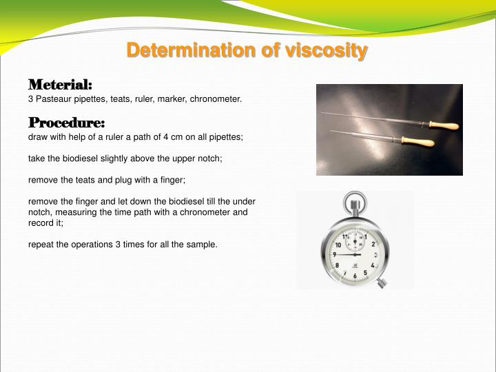 Determination of viscosity