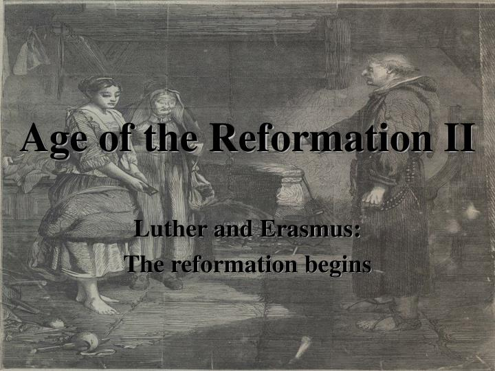 Age of the reformation ii