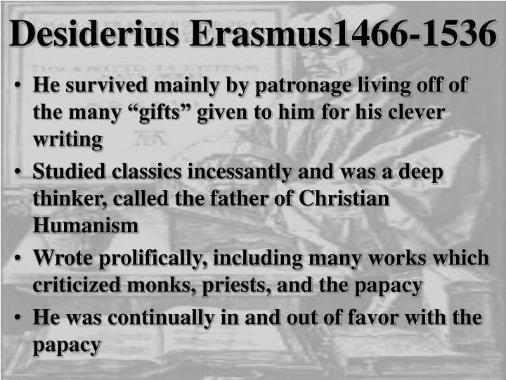 Desiderius Erasmus1466-1536