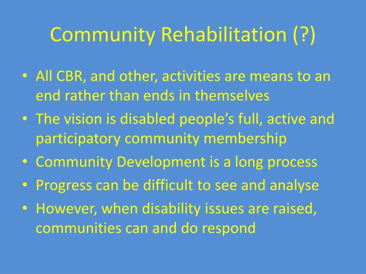 Community Rehabilitation (?)