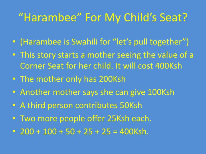 """Harambee"" For My Child's Seat?"