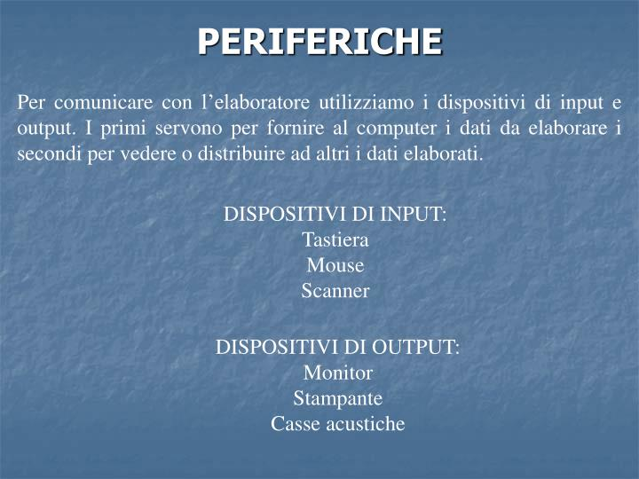 PERIFERICHE