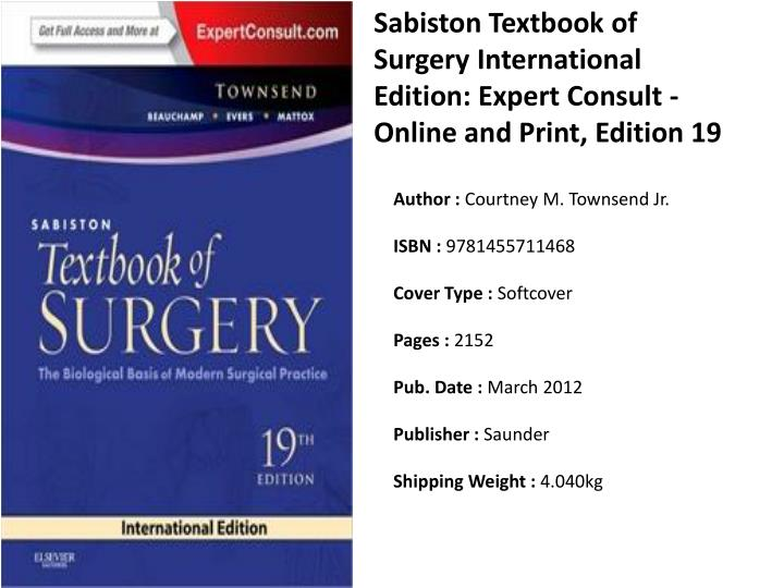Sabiston Textbook of Surgery International Edition: Expert Consult - Online and Print, Edition 19