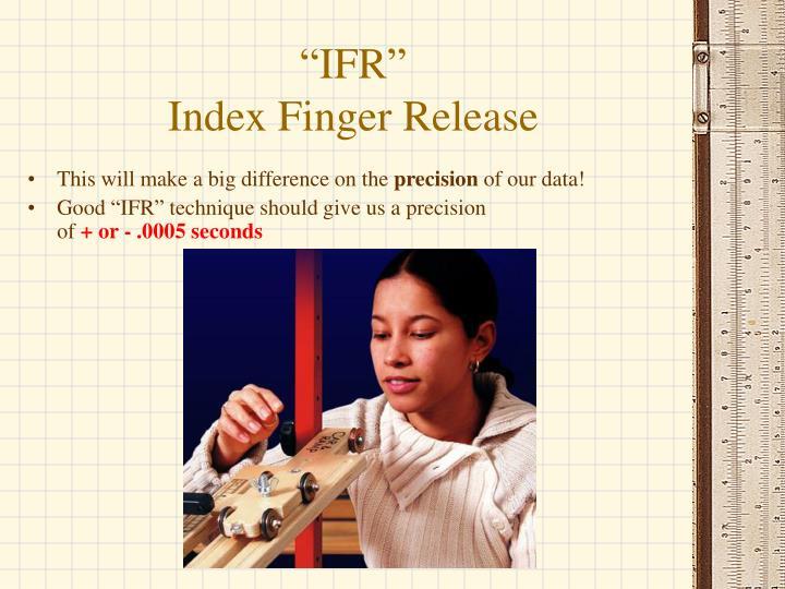 """""""IFR"""""""