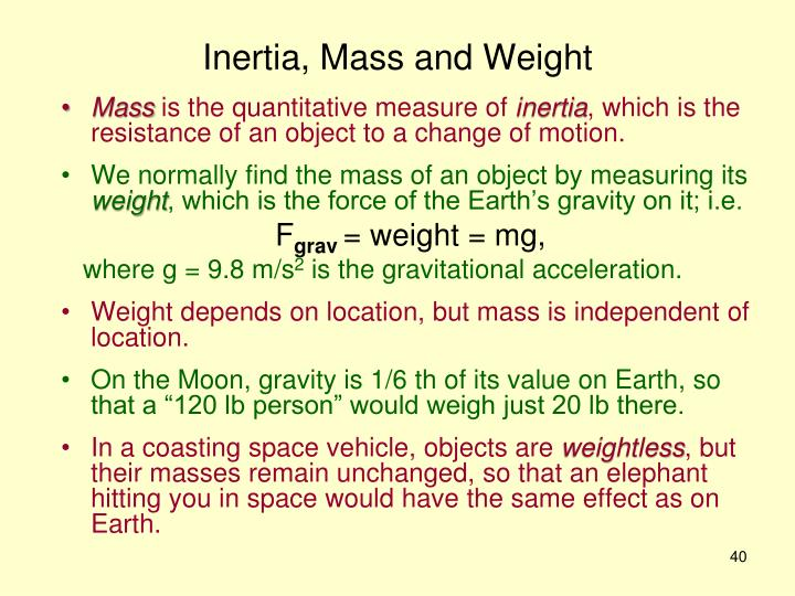 Inertia, Mass and Weight