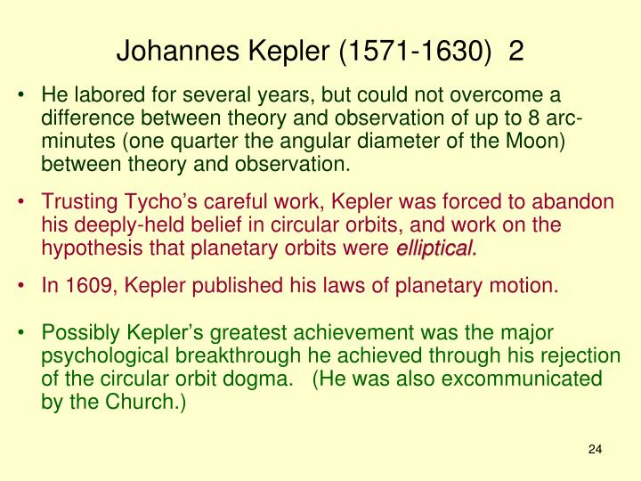 Johannes Kepler (1571-1630)  2