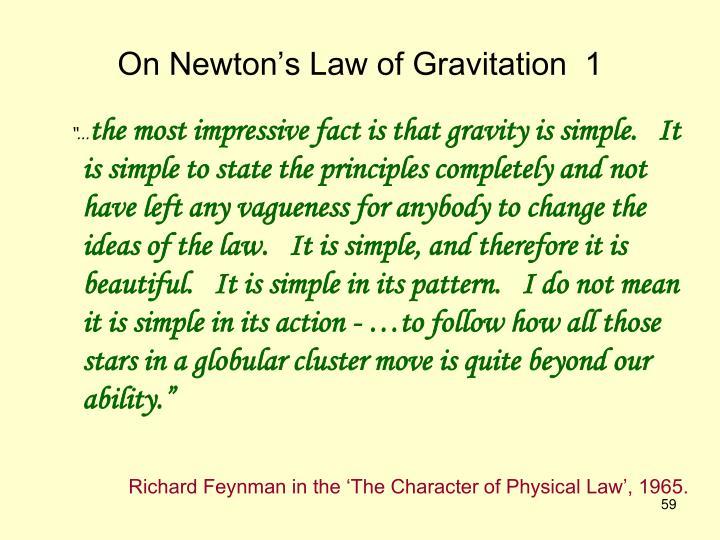 On Newton's Law of Gravitation  1