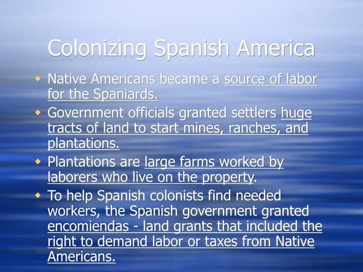 Colonizing Spanish America