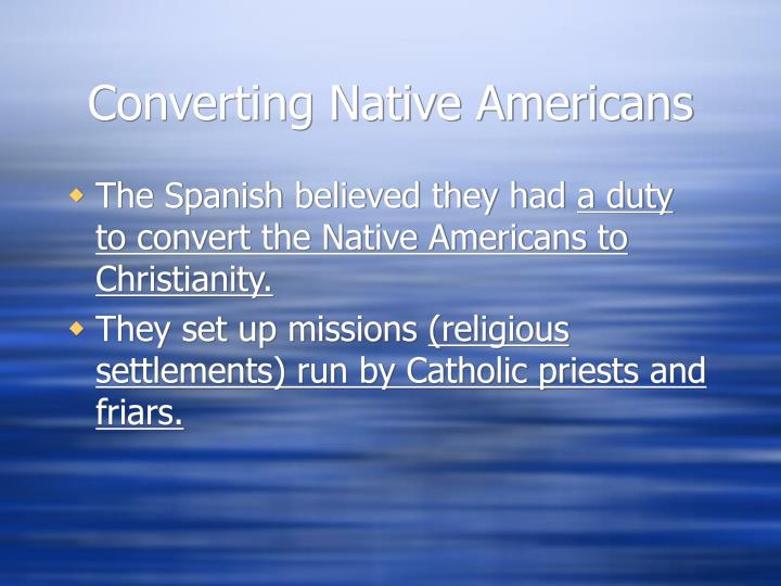 Converting Native Americans