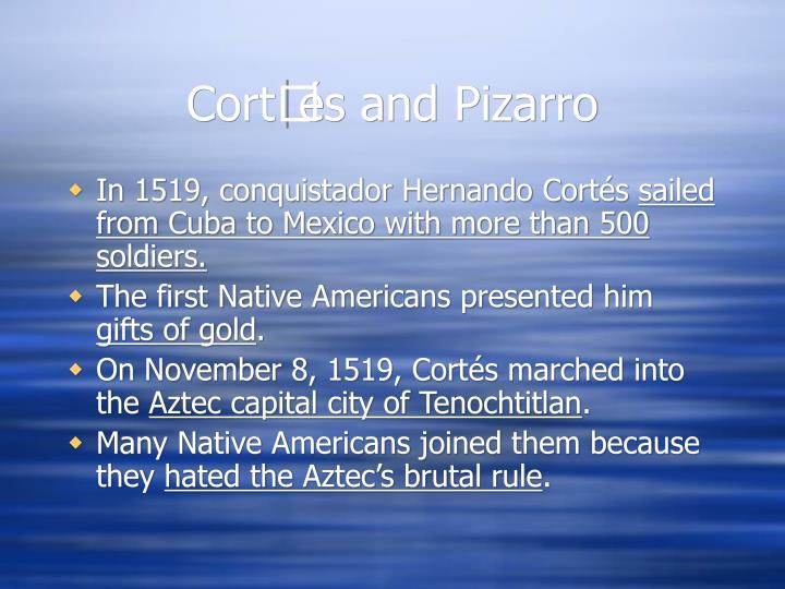 Cort s and pizarro