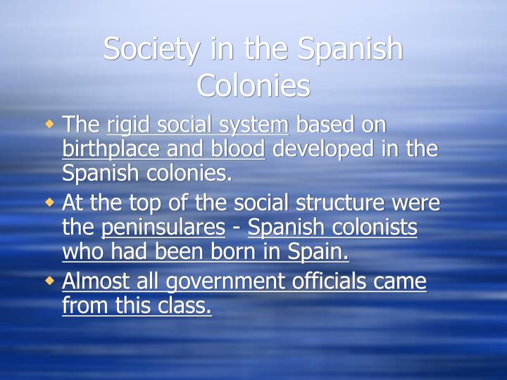 Society in the Spanish Colonies