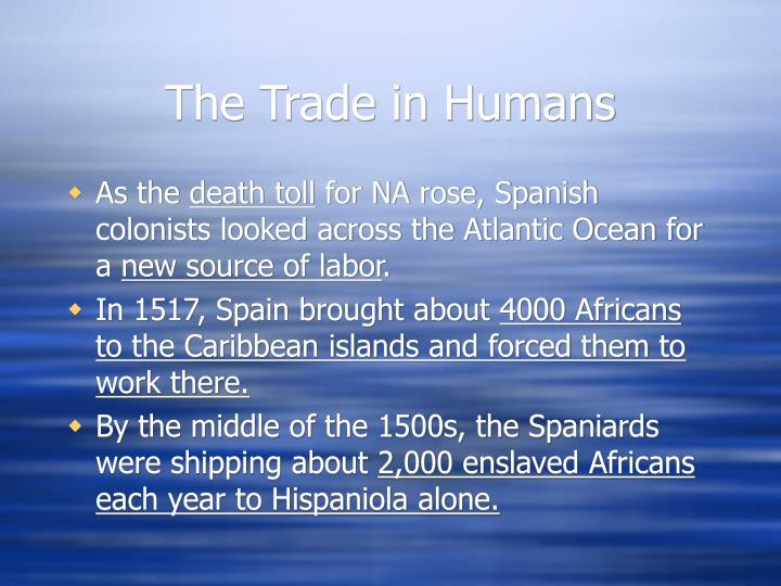The Trade in Humans