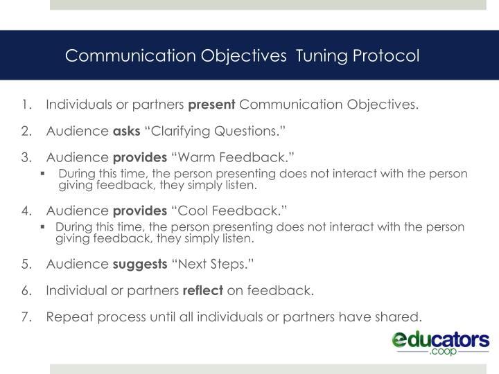 Communication Objectives  Tuning Protocol