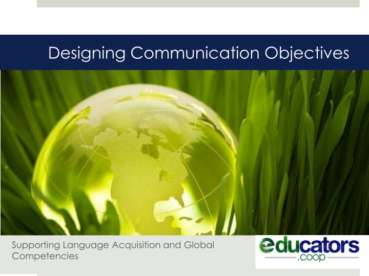 Designing communication objectives