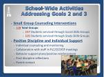school wide activities addressing goals 2 and 3