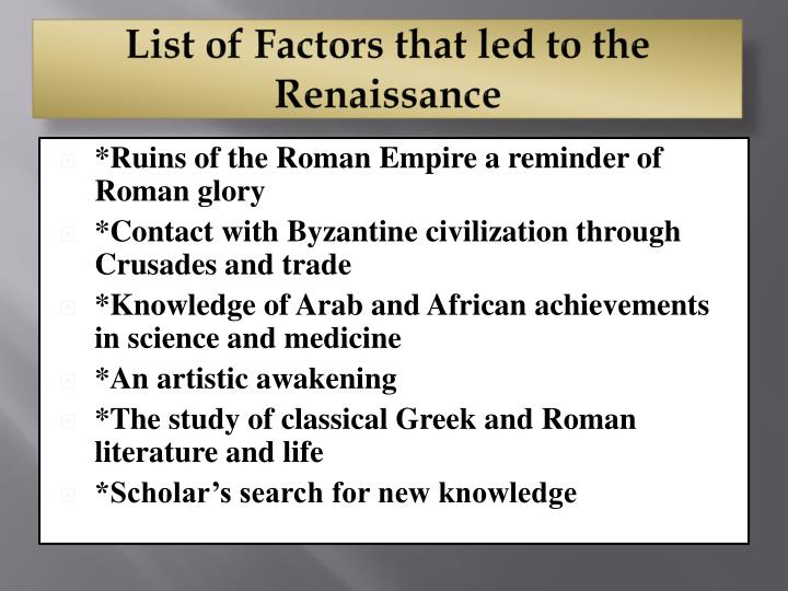List of Factors that led to the Renaissance