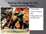 setting the stage for the renaissance politics