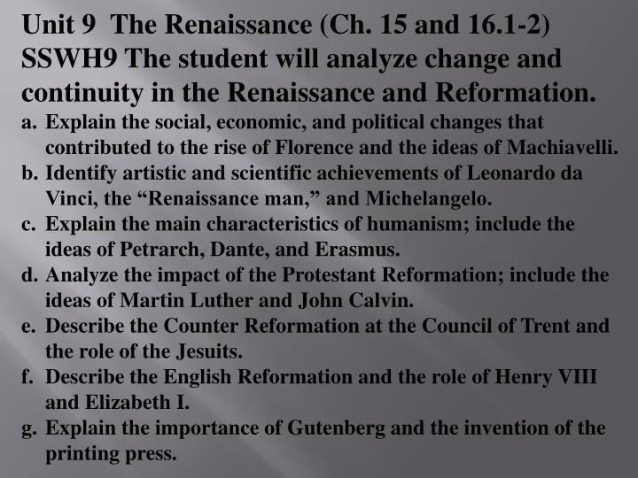 Unit 9  The Renaissance (Ch. 15 and 16.1-2)