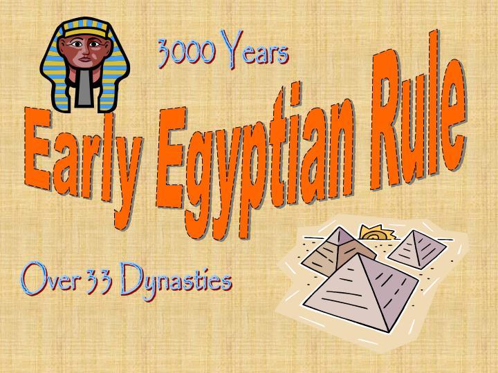 Early Egyptian Rule
