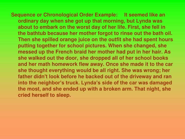 Sequence or Chronological Order Example: 