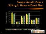 sample results zone 1 1350 sq ft home w zonal heat