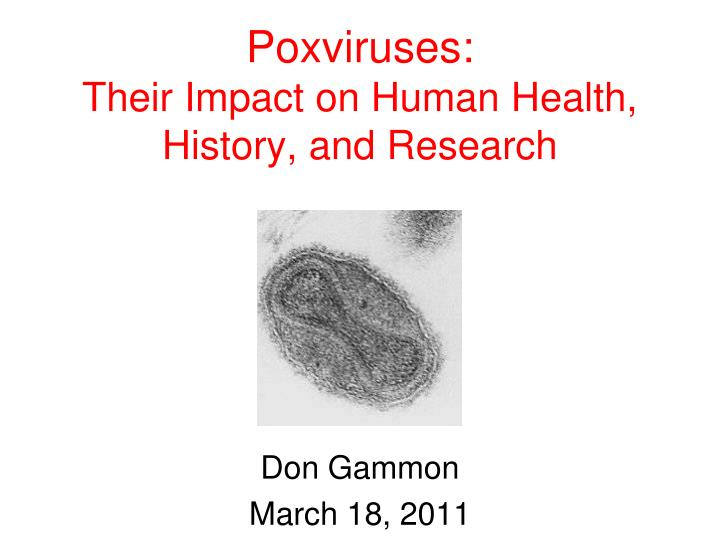 Poxviruses their impact on human health history and research