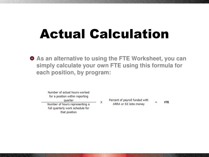 Actual Calculation