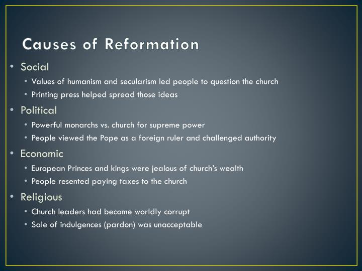 Causes of Reformation
