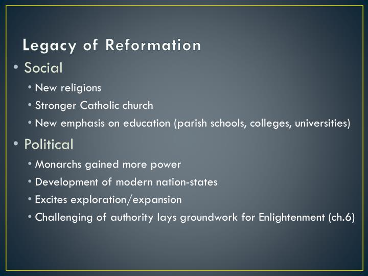 Legacy of Reformation