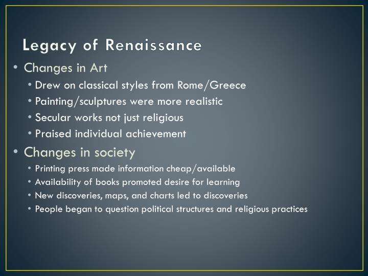 Legacy of Renaissance