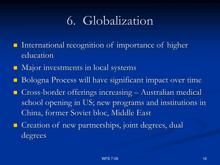 6.  Globalization