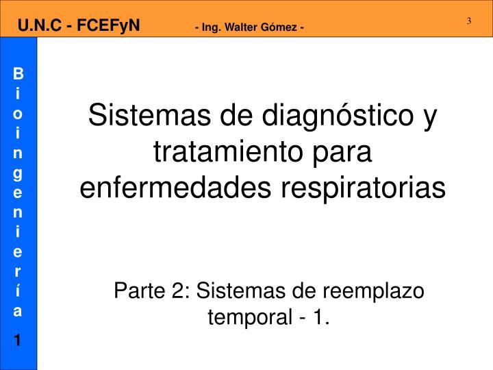 Sistemas de diagnóstico y tratamiento para enfermedades respiratorias