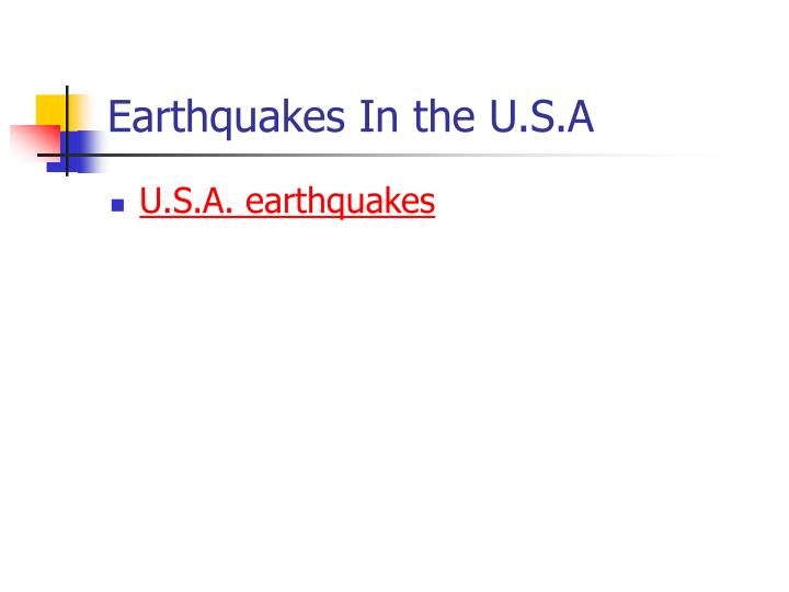 Earthquakes In the U.S.A
