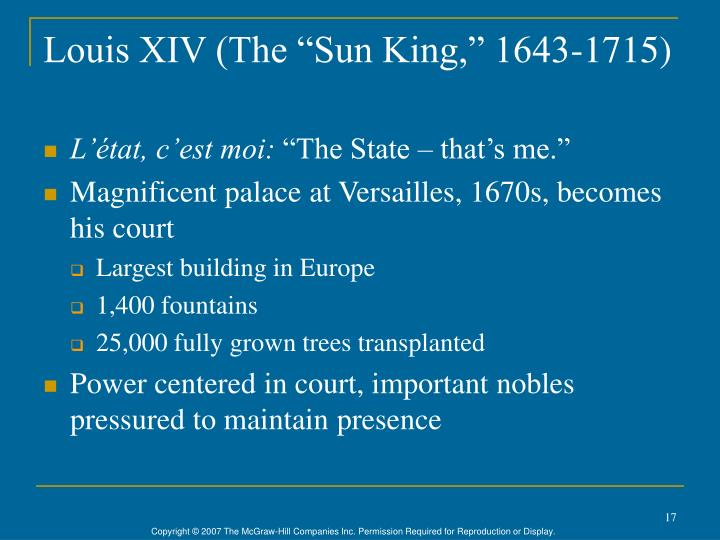 "Louis XIV (The ""Sun King,"" 1643-1715)"