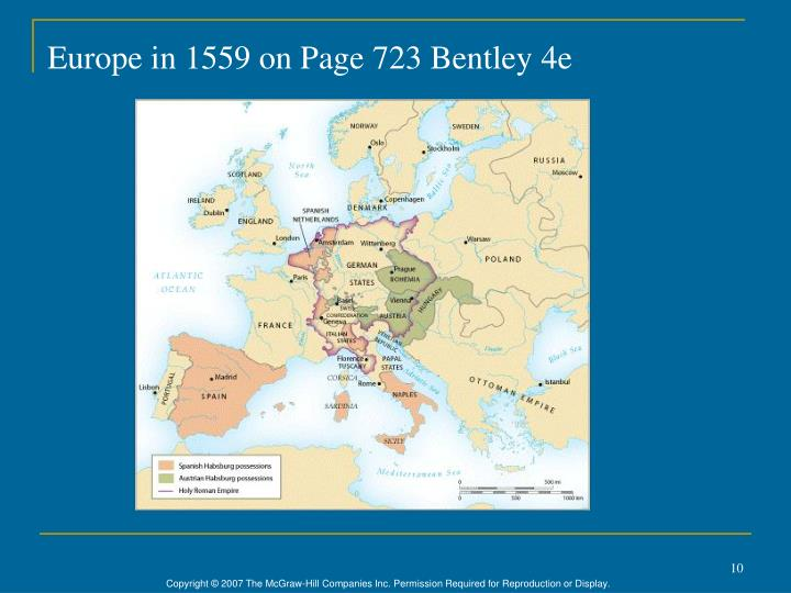 Europe in 1559 on Page 723 Bentley 4e